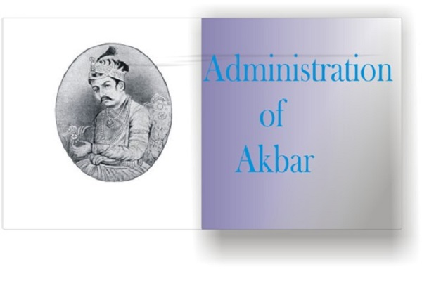 BA LLB first year first semester Indian history sample question answer Important Features of Akbar's Administration