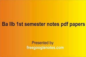ba llb 1st semester notes pdf papers