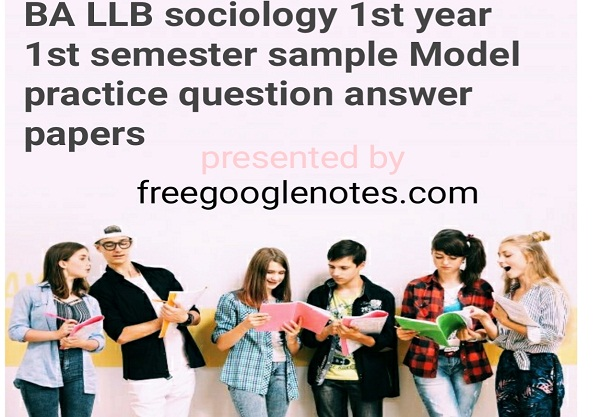 BA LLB Sociology 1st Year 1st Semester Sample Model Practice Question Answer Papers