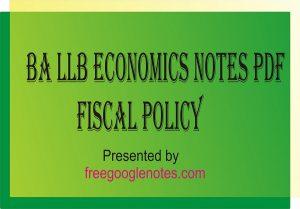 BA LLB economics notes pdf fiscal policy