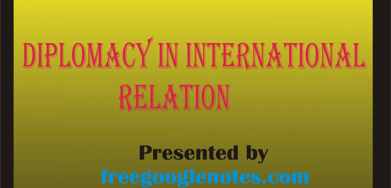 Diplomacy in International Relation