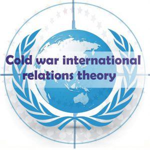 BA LLB cold war international relations theory