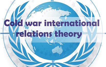 BA LLB cold war international relations theory