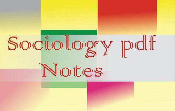 sociology pdf notes