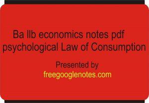 Ba llb economics notes pdf psychological Law of Consumption