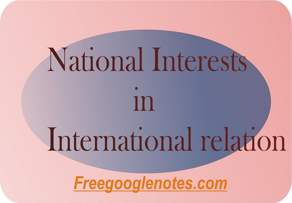 National Interests in International relation