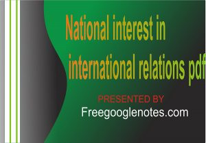 Ba Llb National Interest In International Relations Pdf