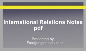 International Relations Notes pdf