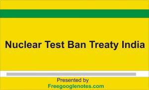Nuclear Test Ban Treaty India