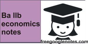 Ba llb economics notes