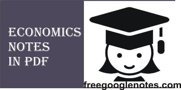 Economics notes in pdf