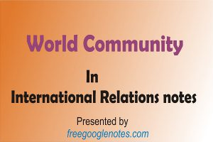 International Relations notes World Community
