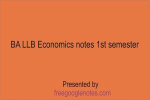 BA LLB Economics notes 1st semester