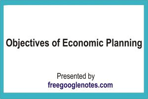 Ba llb economics notes objective of economic planning