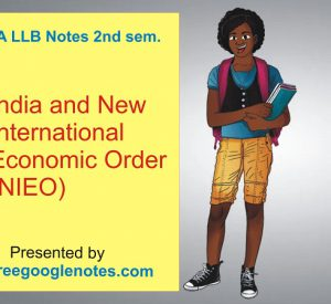 Write a short note India and New International Economic Order (NIEO)