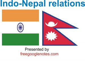 Foreign Policy With Others Countries: Indo-Nepal relations UPSC LLB BA LLB special notes