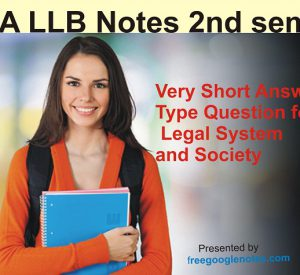 Very Short Answer Type Question for Legal System and Society