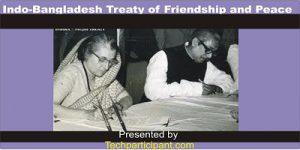 Indo-Bangladesh Treaty of Friendship and Peace: