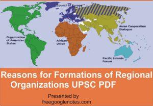 Reasons for Formations of Regional Organizations UPSC PDF