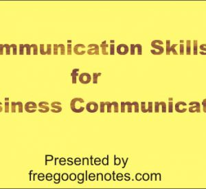 What do you understand by Communication? Importance of business communication complete note for BA LLB