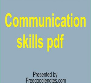 Communication skills pdf-essence of a good communication and selection interview techniques